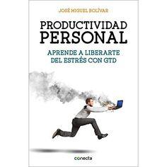 Productividad personal — José Miguel Bolívar