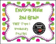 "FREE MATH LESSON - ""EnVision Math 2nd Grade Vocabulary Fold Ups - FREE Topic 1"" - Go to The Best of Teacher Entrepreneurs for this and hundreds of free lessons. 2nd Grade    #FreeLesson      #Math      http://www.thebestofteacherentrepreneurs.net/2016/04/free-math-lesson-envision-math-2nd.html"