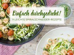 15 leichte Spiralschneider-Rezepte für Low-Carb-Fans