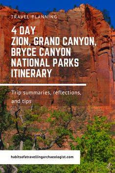 This post details my 4 day Zion, Grand Canyon, and Bryce Canyon itinerary and details my trip summaries, reflections, and tips to help you plan your trip. Grand Canyon Hiking, Trip To Grand Canyon, Grand Canyon National Park, Us National Parks, Zion National Park Lodging, Grand Canyon Lodging, Bryce Canyon, Canyon Road, Travel Usa