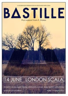 'Bastille' concert poster <3 obsessed with them!
