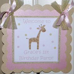 Pink and Gold Giraffe Door Sign, Giraffe Birthday Welcome Sign, Giraffe Party Theme, Pink and Gold by The Party Paper Fairy - GIGI - PG by ThePartyPaperFairy on Etsy https://www.etsy.com/listing/227984248/pink-and-gold-giraffe-door-sign-giraffe
