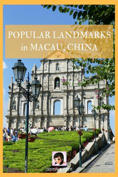 Travel Ideas. Travel Inspiration. Asia. Macau. Macau, China. Popular Landmarks in Macau, China. Landmarks in Macau, China. Popular Attractions.