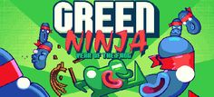 Green Ninja - Out Now!