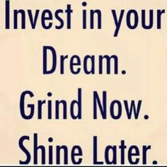 Rise and grind. #quotes