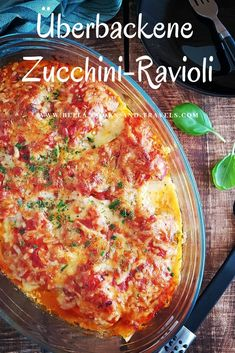 Überbackene Zucchini-Ravioli :: Bella-cooks-and-travels Zucchini Ravioli, Vegan Vegetarian, Paleo, New Recipes, Healthy Recipes, Green Kitchen, Lasagna, Nom Nom, Food And Drink