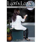 Lyon's Legacy: Catalyst Chronicles, Book One (Kindle Edition)By Sandra Ulbrich Almazan