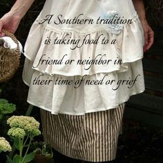 Usually, a ham, a batch of biscuits, a gallon of sweet tea, and some fresh green beans and corn.and don't forget the pecan pie! Southern Ladies, Southern Pride, Southern Sayings, Southern Comfort, Simply Southern, Southern Charm, Southern Belle, Southern Living, Country Living