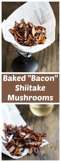 "BAKED ""BACON"" SHIITAKE MUSHROOMS"