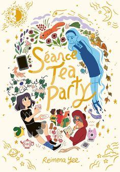 Séance Tea Party by Reimena Yee, 272 pp, RL 5