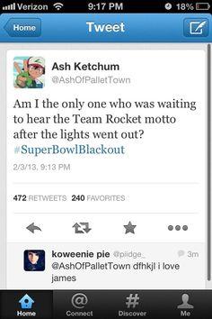 I knew it was Team Rocket.
