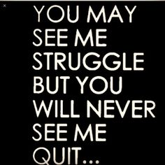 Quotes About Not Giving Up Prepossessing I'm A Fighter I Will Not Give Up I Will Stumble And I W