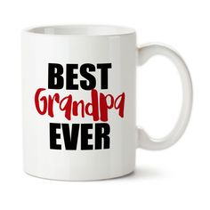 Coffee Mug, Best Grandpa Ever, Number One Grandpa, Birthday For Grandpa, Cup, Custom Cup,