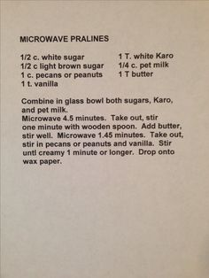 & mins (instead of mins recipe says) Pecan Recipes, Fudge Recipes, Cookbook Recipes, Candy Recipes, Sweet Recipes, Holiday Recipes, Microwave Pralines Recipe, Microwave Recipes, Microwave Peanut Brittle