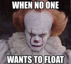 61 Trending It Memes – Best Funniest Memes This Week Bill Skarsgard, Es Stephen King, Steven King, Funny Clown Memes, Hilarious, Scary Movies, Horror Movies, 2017 Memes, It The Clown Movie