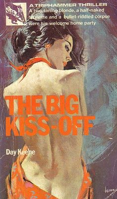 """""""The Big Kiss-Off""""   Vintage Pulp Fiction Paperback Book Cover Art   Sugary.Sweet  """