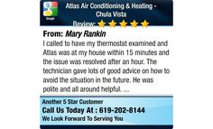 I called to have my thermostat examined and Atlas was at my house within 15 minutes and...