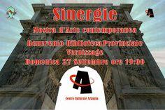 """PALCOSCENICO IN CAMPANIA.it: IL 27 SETTEMBRE_Benevento - """"Sinergie"""", vernissage..."""