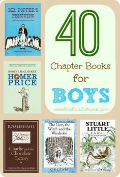 Get back to some of the oldies, but goodies, with these ideas. 40 great chapter books for boys (ages 9-12)!