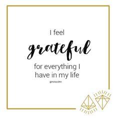 I am grateful for everything I have in my life #Affirmations #positivity #inspiration #HstlandHrt
