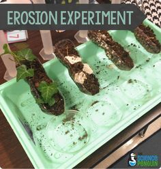 7 Ideas to Teach Slow Changes: Erosion Experiment