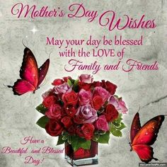 Happy Mothers Day Quotes : Mothers Day Wishes