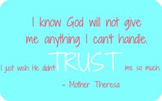 mother theresa Mother Theresa Quotes, Mother Teresa, Cool Words, Wise Words, Quotable Quotes, Funny Quotes, All The Feels, Just Breathe, Knowing God