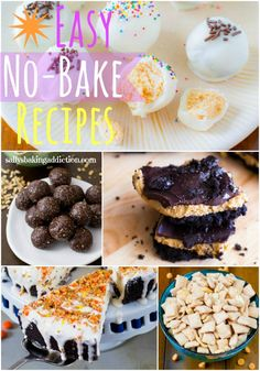11 Easy No-Bake Recipes for the hot summer weather.  Including Skinny Ice Cream Pie, Healthy Chocolate Truffles, Puppy Chow, Cheesecake Dip, and Skinny Cookies n Cream Milkshakes!