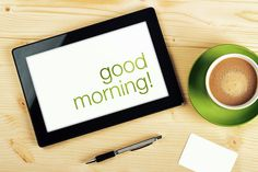 Photo about Good Morning Message on Tablet Computer Screen on Office Table. Image of computer, considerate, good - 49408226 Latest Good Morning Images, Good Morning Picture, Morning Pictures, Good Morning Messages, Morning Quotes, Love Images, Photography Website, Frame, Tablet Computer