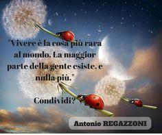 Vivere è la cosa più rara al mondo. La maggior parte della gente esiste, e nulla più.  (Oscar Wilde) Condividi?... #crescitapersonale #frasimotivazionli
