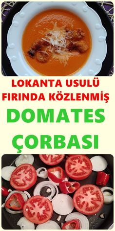 Lokanta Usulü Domates Çorbası Tarifi If you are looking for a very special recipe for tomato soup, I recommend the roasted tomato soup. # Soup the Fun Easy Recipes, Special Recipes, Fall Recipes, Vegan Recipes, Dinner Recipes, Easy Meals, Quick Tomato Soup, Tomato Soup Recipes, Pasta Recipes
