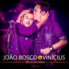 CD João Bosco e Vinícius - Céu de São Paulo (Ao Vivo) (2016) - https://bemsertanejo.com/cd-joao-bosco-e-vinicius-ceu-de-sao-paulo-ao-vivo-2016/