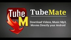 Umair Junaid: Tubemate Build 646 No Ads Material Design Mod Apk Latest Video Site, Save Video, Mp3 Download App, Music Download, Galaxy S2, Android Video, Android Apps, Download Music From Youtube, Studios