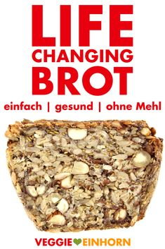Life Changing Bread [Gesundes Brot backen] Healthy bread without flour with grains, nuts, seeds and oatmeal. Simply bake Life Changing Bread yourself without flour. Vegan recipes in German with video unicorn Clean Eating Soup, Clean Eating Breakfast, Clean Eating Meal Plan, Clean Eating Recipes, Clean Eating Snacks, Easy Healthy Recipes, Vegan Recipes, Eating Healthy, Vegan Keto