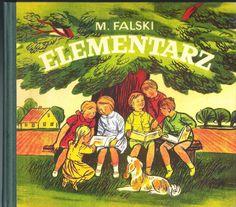 Elementarz Falskiego  Pierwszy polski elementarz autorstwa Mariana Falskiego.