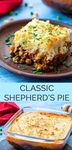 The Best Classic Shepherd's Pie – AKA Shepards Pie or Cottage Pie. Ground Beef (or lamb) with vegetables in a rich gravy, topped with cheesy mashed potatoes, and baked. with ground beef dinner The Best Classic Shepherd's Pie - The Wholesome Dish Beef Dishes, Food Dishes, Shepherds Pie Rezept, Food Network Recipes, Cooking Recipes, Cooking Hacks, Vegetarian Cooking, Cooking Oil, Paleo Recipes