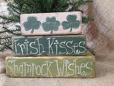 Primitive St Patricks Day Irish Kisses Shamrock Wishes Shelf Sitter Wood Blocks
