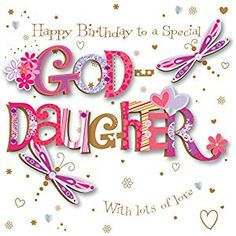Goddaughter Birthday Handmade Embellished Greeting Card By Talking Pictures Cards Happy Birthday Images, Birthday Messages, Happy Birthday Wishes, Birthday Quotes, Birthday Cards, Happy New Year Quotes, Quotes About New Year, Handmade Greetings, Greeting Cards Handmade