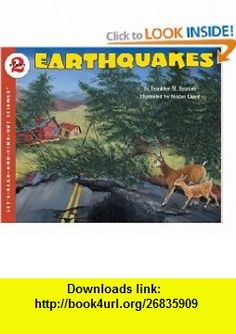 Earthquakes (reillustrated) (Lets-Read-and-Find-Out Science 2) (9780064451888) Franklyn M. Branley, Megan Lloyd , ISBN-10: 0064451887  , ISBN-13: 978-0064451888 ,  , tutorials , pdf , ebook , torrent , downloads , rapidshare , filesonic , hotfile , megaupload , fileserve
