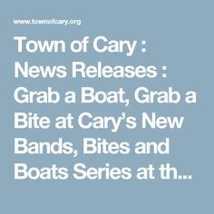 Town of Cary : News Releases : Grab a Boat, Grab a Bite at Cary's New Bands, Bites and Boats Series at the Bond Park Boathouse