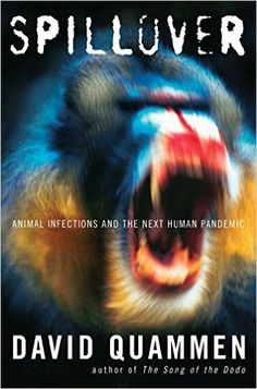 Spillover: Animal Infections and the Next Human Pandemic - Livros importados na Amazon.com.br