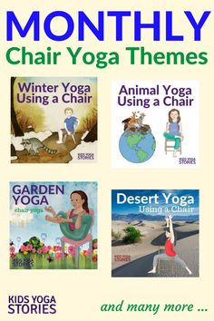 Collection of Monthly Chair Yoga Ideas for Kids - to add movement to your curriculum in a fun, creative, and easy way| Kids Yoga Stories