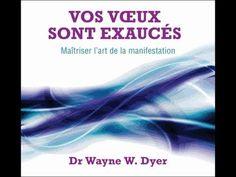 Vos voeux sont exaucés-Les lois spirituelles pour réaliser se désirs-Dr Wayne Dyer - YouTube Wayne Dyer, Doreen Virtue, Youtube, Imagination, Lourdes, Laurence, Conscience, France, Solution