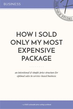 How to structure your prices so clients only book the option you want them to