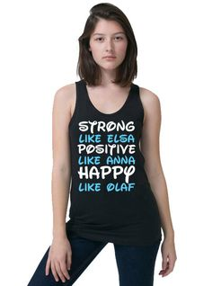 Work Out Clothes - Strong Like Elsa Positive like Anna Happy Like Olaf - Funny Workout Shirt - Disney Frozen by KimFitFab Disney Workout Shirts, Funny Workout Shirts, Workout Humor, Workout Tops, Workout Attire, Workout Wear, Elsa Clothes, Run Disney, Disney Frozen