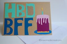 HBD BFF Happy Birthday Best Friend Forever by maximadecreations