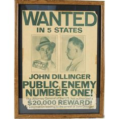 Wanted in Five States: John Dillinger. Public ENemy Number One. Crime Of The Century, Speakeasy Party, Cain And Abel, Wanted Ads, Cops And Robbers, Newspaper Headlines, Love Posters, Interesting History, Criminal Minds