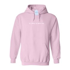 It's Okay To Move On Hoodie - Pink / Xl