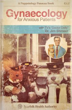 "Scarfolk Council: ""Gynaecology for Anxious Patients"" & Puppetology (1973)"