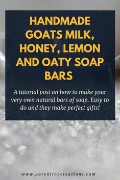 A tutorial post on how to make your very own natural bars of soap. East to do and they make perfect gifts!